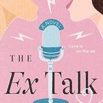 When Will The Ex Talk By Rachel Lynn Solomon Release? 2021 Romance Releases