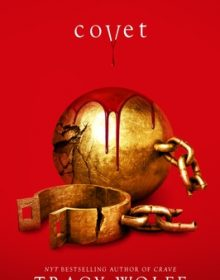 When Does Covet (Crave 3) By Tracy Wolff Release? 2021 YA Fantasy & Paranormal Releases
