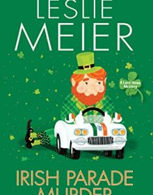 Irish Parade Murder (Lucy Stone 27) By Leslie Meier Release Date? 2021 Mystery Releases