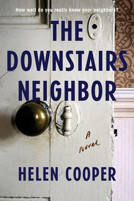 The Downstairs Neighbor By Helen Cooper Release Date? 2021 Suspense & Triller Release