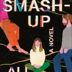 The Smash-Up By Ali Benjamin Release Date? 2021 Contemporary Fiction Releases