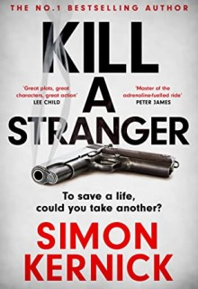 Kill A Stranger By Simon Kernick Release Date? 2020 Mystery Releases