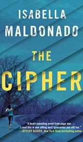 The Cipher (Nina Guerrera 1) By Isabella Maldonado Release Date? 2020 Thriller Release Date