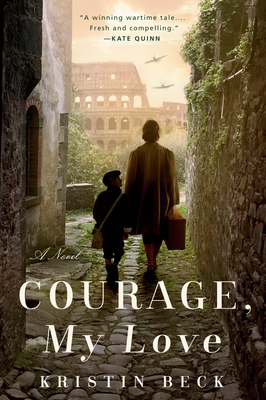 Courage, My Love By Kristin Beck Release Date? 2021 Historical Fiction Releases