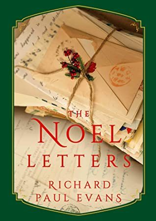 When Will The Noel Letters (The Noel Collection 4) Release? 2020 Richard Paul Evans New Releases