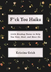 When Will F*ck You Haiku By Kristina Grish Release? 2021 Poetry Releases