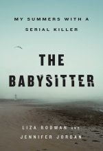 The Babysitter By Liza Rodman & Jennifer Jordan Release Date? 2021 Nonfiction Releases