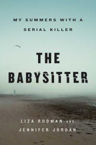 The Babysitter By Liza Rodman & Jennifer Jordan Release Date? 2021 Nonfiction Releases