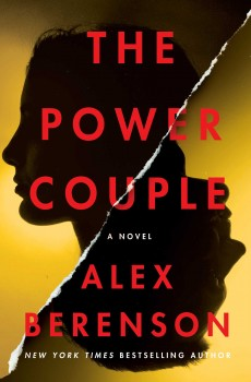 The Power Couple By Alex Berenson Release Date? 2021 Thriller Releases