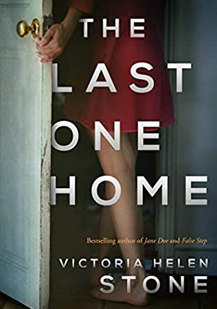 The Last One Home By Victoria Helen Stone Release Date? 2021 Thriller Releases