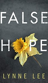 When Will False Hope By Lynne Lee Come Out? 2021 Mystery Releases