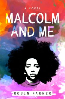 When Does Malcolm And Me By Robin Farmer Release? 2020 Middle Grade Releases