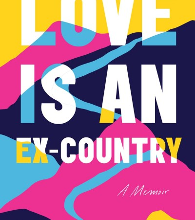 Love Is An Ex-Country By Randa Jarrar Release Date? 2021 Nonfiction Releases