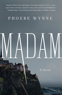 Madam By Phoebe Wynne Release Date? 2021 Gothic Mystery Releases