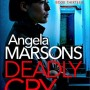 When Will Deadly Cry (DI Kim Stone 13) By Angela Marsons Come Out? 2020 Thriller & Mystery Releases