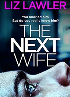 The Next Wife By Liz Lawler Release Date? 2020 Mystery & Thriller Releases