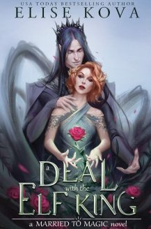 A Deal With The Elf King Release Date? 2020 Elise Kova New Releases