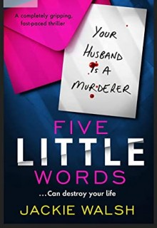 When Will Five Little Words By Jackie Walsh Release? 2020 Thriller & Mystery Releases