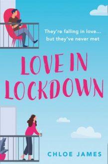 Love In Lockdown by Chloe James Release Date? 2020 Romance Releases