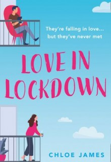 Love In Lockdown by Chloe James Release Date? 2020 Romance Releases