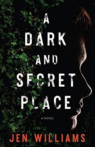 When Will A Dark And Secret Place By Jen Williams Release? 2021 Triller Releases