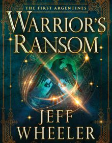 Warrior's Ransom By Jeff Wheeler Release Date? 2021 Fantasy & Science Fiction Releases