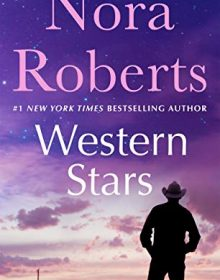 Western Stars Release Date? 2021 Nora Roberts New Reelases