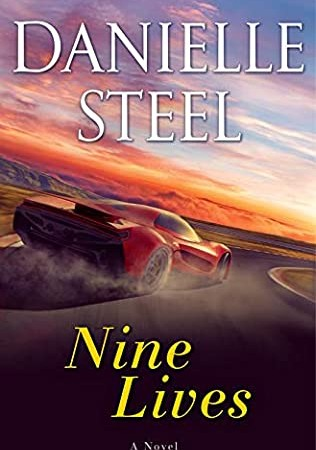 Nine Lives Release Date? 2021 Danielle Steel New Releases