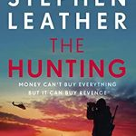 The Hunting Release Date? 2021 Stephen Leather New Releases