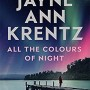All The Colours Of Night Release Date? 2021 Jayne Ann Krentz New Releases