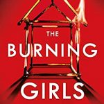 The Burning Girls By C.J. Tudor Release Date? 2021 Thriller Releases