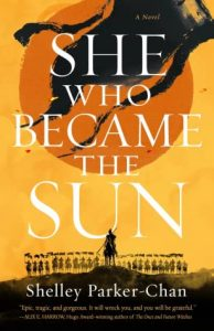 When Does She Who Became the Sun By Shelley Parker-Chan Come Out? 2021 LGBT Fantasy