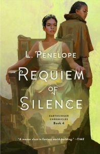 When Will Requiem Of Silence (Earthsinger Chronicles 4) Come Out? 2021 L. Penelope New Releases