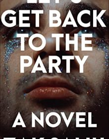 When Does Let's Get Back To The Party By Zak Salih Release? 2021 YA Contemporary Releases