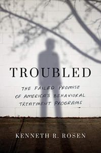 Troubled By Kenneth R. Rosen Release Date? 2021 Nonfiction Releases