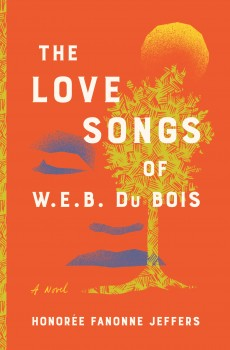 When Does The Love Songs Of W.E.B. DuBois By Honorée Fanonne Jeffers Release? 2021 YA Releases