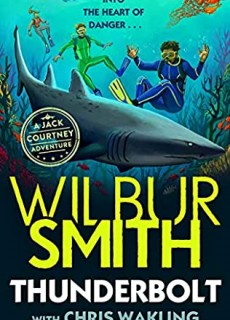 When Will Thunderbolt Wilbur Smith & Christopher Wakling Release? 2021 New Releases