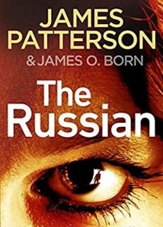 The Russian: (Michael Bennett 13) Release Date? 2021 James Patterson New Releases