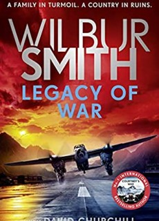 Legacy Of War (Courtney 18) Release Date? 2021 Wilbur Smith (With David Churchill) New Releases