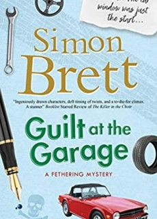 When Does Guilt At The Garage (A Fethering Mystery 20) Come Out? 2020 Simon Brett New Releases