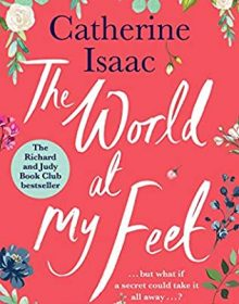 The World At My Feet Release Date? 2021 Catherine Isaac New Releases