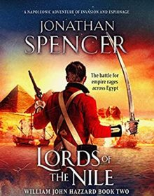 Lords Of The Nile (William John Hazzard 2) Release Date? 2020 Jonathan Spencer New Releases