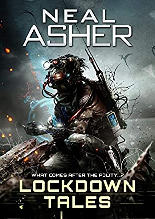 Lockdown Tales By Neal Asher Release Dates? 2020 Science Fiction