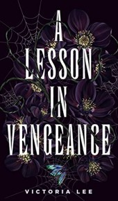 When Will A Lesson In Vengeance Release? 2021 Victoria Lee New Releases