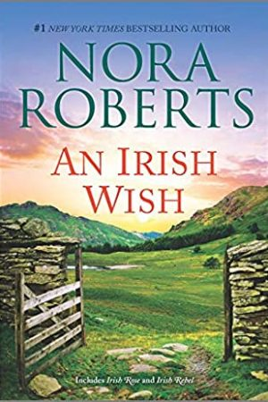 When Does An Irish Wish Release? 2020 Nora Roberts New Releases