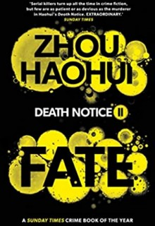 Fate (Death Notice 2) By Zhou Haohui Release Date? 2020 International Bestsellers Releases