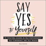Say Yes To Yourself By Molly Burford Release Date? 2020 Nonfiction Releases
