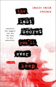 When Will The Last Secret You'll Ever Keep Come Out? 2021 Laurie Faria Stolarz New Releases