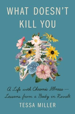 What Doesn't Kill You By Tessa Miller Release Date? 2021 Nonfiction Releases