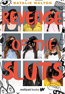 Revenge Of The Sluts By Natalie Walton Release Date? 2021 YA Contemporary Releases
